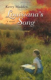 LOUISIANA'S SONG by Kerry Madden