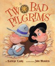 TWO BAD PILGRIMS by Kathryn Lasky