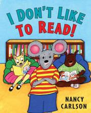 Cover art for I DON'T LIKE TO READ!