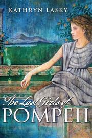 THE LAST GIRLS OF POMPEII by Kathryn Lasky