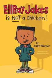 Book Cover for ELLRAY JAKES IS NOT A CHICKEN!