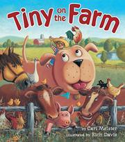 TINY ON THE FARM by Cari Meister