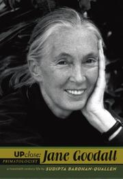 UP CLOSE: JANE GOODALL by Sudipta Bardhan-Quallen