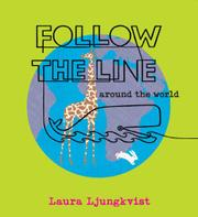 Book Cover for FOLLOW THE LINE AROUND THE WORLD