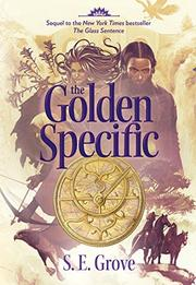 THE GOLDEN SPECIFIC by S.E. Grove