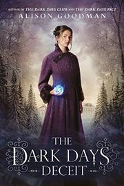 THE DARK DAYS DECEIT by Alison Goodman