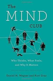 THE MIND CLUB by Daniel M. Wegner