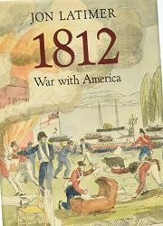 1812 by Jon Latimer