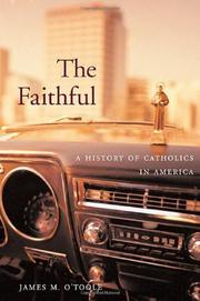 THE FAITHFUL by James M. O'Toole