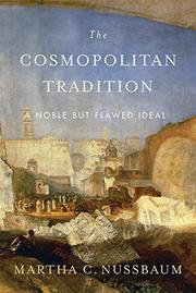 THE COSMOPOLITAN TRADITION by Martha C. Nussbaum