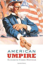 AMERICAN UMPIRE by Elizabeth Cobbs Hoffman