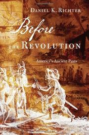 BEFORE THE REVOLUTION by Daniel Richter
