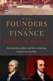 THE FOUNDERS AND FINANCE by Thomas K. McCraw