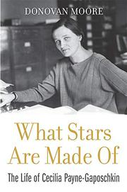 WHAT STARS ARE MADE OF by Donovan Moore