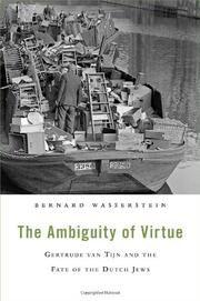THE AMBIGUITY OF VIRTUE by Bernard Wasserstein