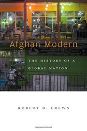 AFGHAN MODERN by Robert D. Crews