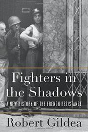 FIGHTERS IN THE SHADOWS by Robert Gildea