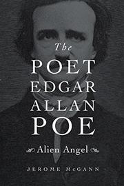 THE POET EDGAR ALLAN POE by Jerome McGann
