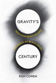 GRAVITY'S CENTURY by Ron Cowen