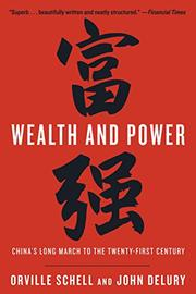 WEALTH AND POWER by Orville Schell