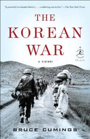 THE KOREAN WAR by Bruce Cumings