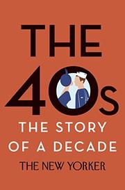 THE 40s by The New Yorker