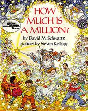 HOW MUCH IS A MILLION? by Steven Kellogg