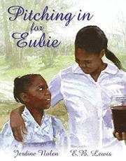 PITCHING IN FOR EUBIE by Jerdine Nolen
