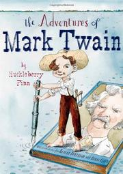 Cover art for THE ADVENTURES OF MARK TWAIN BY HUCKLEBERRY FINN