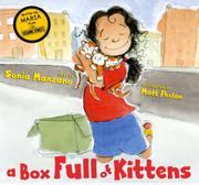 A BOX FULL OF KITTENS by Sonia Manzano