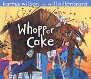 WHOPPER CAKE by Karma Wilson