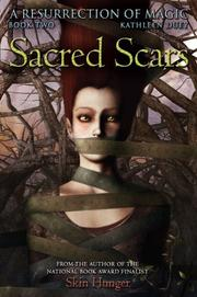 SACRED SCARS by Kathleen Duey