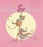 BELLA & BEAN by Rebecca Kai Dotlich