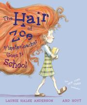 Cover art for THE HAIR OF ZOE FLEEFENBACHER GOES TO SCHOOL