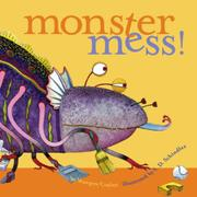 MONSTER MESS! by Margery Cuyler