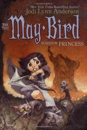 Cover art for MAY BIRD, WARRIOR PRINCESS