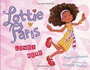 Book Cover for LOTTIE PARIS LIVES HERE