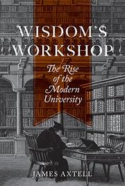 WISDOM'S WORKSHOP by James Axtell