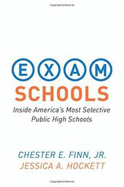 EXAM SCHOOLS by Chester E. Finn Jr.