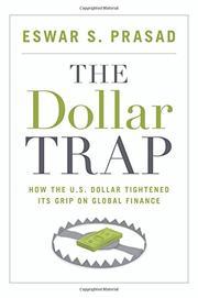THE DOLLAR TRAP by Eswar S. Prasad