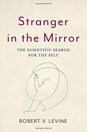 STRANGER IN THE MIRROR by Robert V. Levine