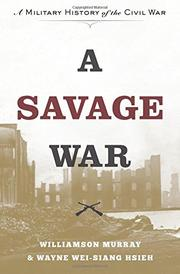 A SAVAGE WAR by Williamson Murray