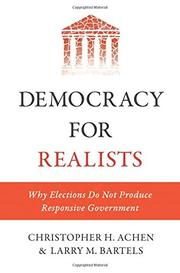 DEMOCRACY FOR REALISTS by Christopher H. Achen
