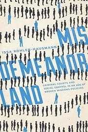 MISDEMEANORLAND by Issa Kohler-Hausmann