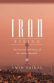 IRAN RISING by Amin Saikal