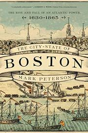 THE CITY-STATE OF BOSTON by Mark Peterson
