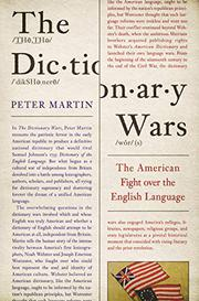 THE DICTIONARY WARS by Peter Martin