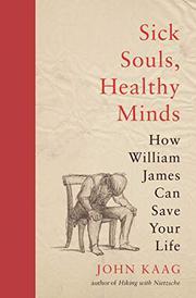 SICK SOULS, HEALTHY MINDS by John Kaag