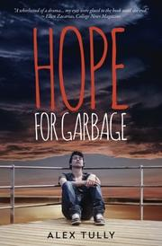 HOPE FOR GARBAGE by Alex Tully