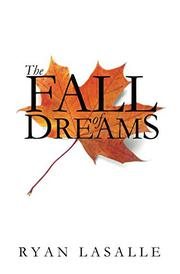 THE FALL OF DREAMS by Ryan  LaSalle